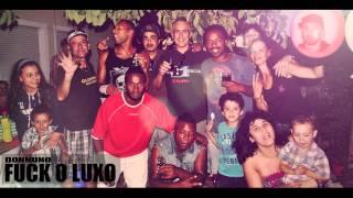 Don Nuno - Fuck o Luxo
