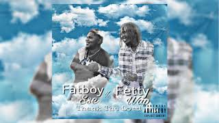 Fetty Wap Ft Fatboy Sse - Thank The Lord