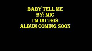 Baby tell me-Mic Production