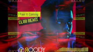 I Feel It Coming / DAFT PUNK / THE WEEKEND / DJ ROODY / ROLLUPHILLS COVER /BOOTLEG REMIX