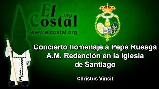 Christus Vincit - AM Redención en la Iglesia de Santiago