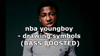 nba youngboy - drawing symbols (BASS BOOSTED)
