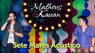 Matheus & Kauan - Sete Mares - [DVD Mundo Paralelo] (Clipe Oficial)