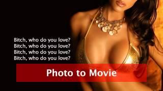 Who Do You Love? by YG & Drake with Lyrics