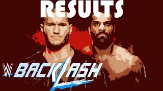 WWE BACKLASH 2017 RESULTS (OFFICIAL RESULTS)
