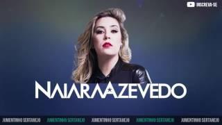 Naiara Azevedo - Cor de Cereja [Música Novo DVD 2017