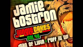 Jamie Bostron - Man Of Livin (Jungle Cakes 046) (Dubwise Jungle D&B)