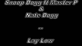 snoop dogg ft master p &nate dogg- lay low