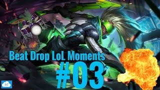 Beat Drop LoL Moments #3 | LoLCloud