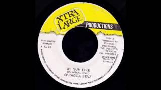 Spragga Benz -  We nuh Like  (Raw Version) showtime riddim