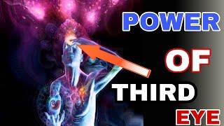 तीसरे नेत्र की अद्भुत शक्तियां .Third eye power