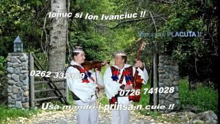 IONUC si ION IVANCIUC - USA MADRI-I PRINSA-N CUIE