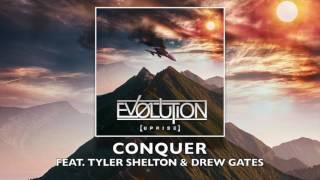 Ev0lution - Conquer [ft. Tyler Shelton & Drew Gates] (2017) Chugcore Exclusive