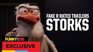FAKE R RATED TRAILERS: STORKS