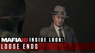 Mafia III - Inside Look – Loose Ends [International]