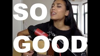 So Good - Louisa Johnson (Cover by Aleisha Amohia)