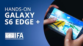 Galaxy S6 Edge Plus: o grandalhão de tela curva da Samsung [Hands-on | IFA 2015]