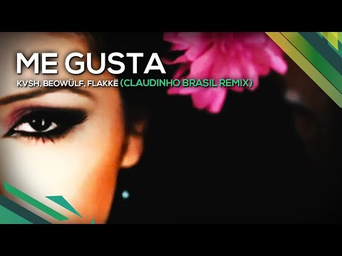 Me Gusta - KVSH, Beowülf, Flakkë (Claudinho Brasil Remix)