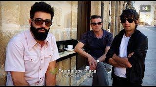 HDL Guadalupe Plata, el grupo independiente que ha conquistado a las discográficas europeas