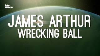 JAMES ARTHUR -WRECKING BALL- Cover from Miley Cyrus