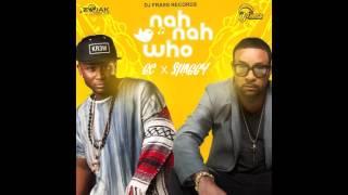 GC feat.  Shaggy - Nah Nah Who
