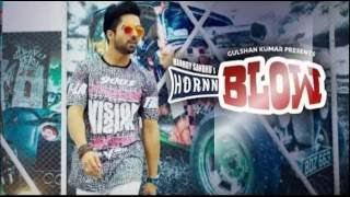 HORNN BLOW FULL.. LYRICS- Hardy Sandhu | Jaani | B Praak | New Punjabi Song 2016 - AllPUNJABI.SongS