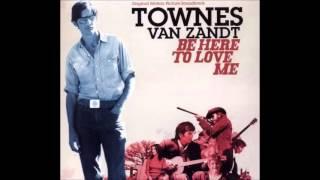 Townes Van Zandt   Snake Song