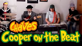 Musicas do Chaves e Chapolin #8 - Cooper on the beat (Tony Hiller) BGM