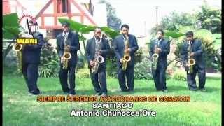 Conquistadores de Ayacucho - Siempre seremos ayacuchanos de corazón (Santiago)