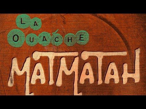 matmatah-anter-ouache-ouache-matmatah-official