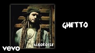 Alborosie - Ghetto (audio)