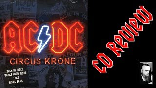 AC/DC - CIRCUS KRONE (CD REVIEW) DAILY VLOG