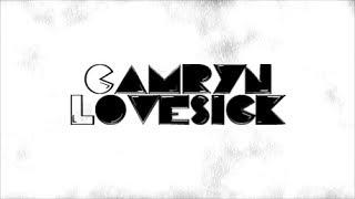 Camryn- LoveSick (Lyric Video)