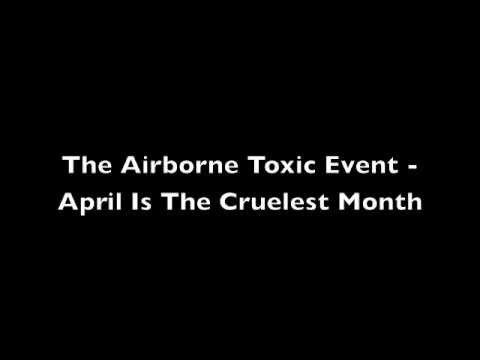 the-airborne-toxic-event-april-is-the-cruelest-month-lorna-attwood