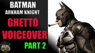 "BATMAN ARKHAM STONER:""HIDE THAT BOOTY HOLE"" (BATMAN ARKHAM KNIGHT PARODY)"