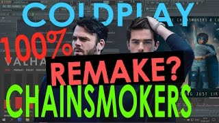 The Chainsmokers & Coldplay - Something Just Like This [FL STUDIO REMAKE + FLP]
