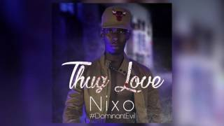 Nixo - Thug Love (Audio)