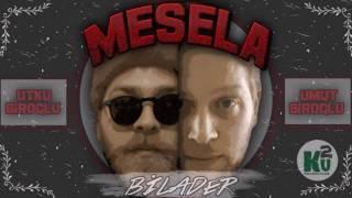 Bilader - Mesela
