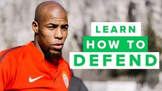 LEARN HOW TO BECOME A BETTER DEFENDER with Djibril Sidibe