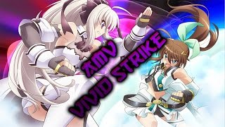 AMV/Vivid Strike/Skillet - Undefeated