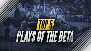 NHL 18 TOP 5 PLAYS OF THE BETA
