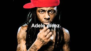 Lil Wayne - Adele Weez