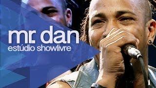 """Mr. Dan em """"Leite condensado"""" no Estúdio Showlivre 2013"""