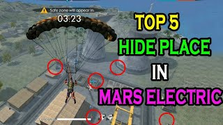 Mars Electric Hide place|| Top 5 hide place in Free Fire🔥|| Run gaming