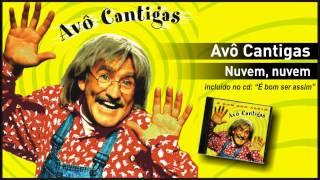 Avô Cantigas - Nuvem, nuvem