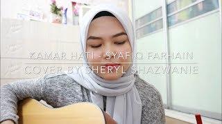 Kamar Hati - Syafiq Farhain (cover by Sheryl Shazwanie)