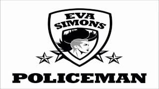 Eva Simons -  Policeman ft. Konshens ( Audio )