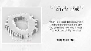 City of Lions - What Will It Take Official lyrics