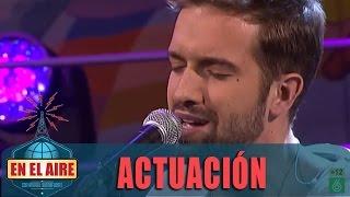 """Pablo Alborán canta """"Pasos de Cero"""" en En el aire"""