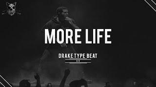[FREE DL] Drake x Metro Boomin Type Beat 2017 - More Life (Prod. K9)